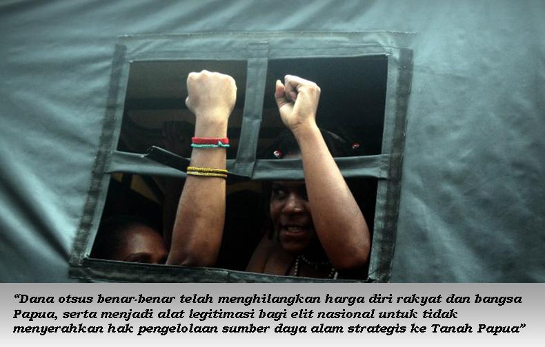 Otsus hinaan bagi bangsa Papua