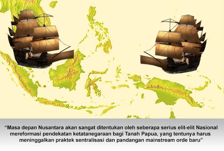 masa depan nusantara di tanah Papua